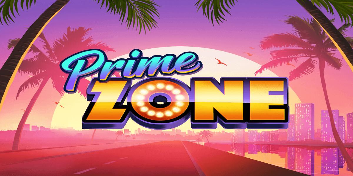 Quickspin lanceert Prime Zone gokkast op 9 juli 2019!