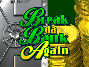 Break Da Bank Again Respin logo achtergrond