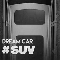 Dream Car SUV