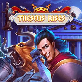 Theseus Rises