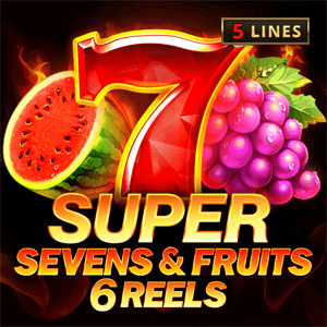 Super Sevens & Fruits 6 reels